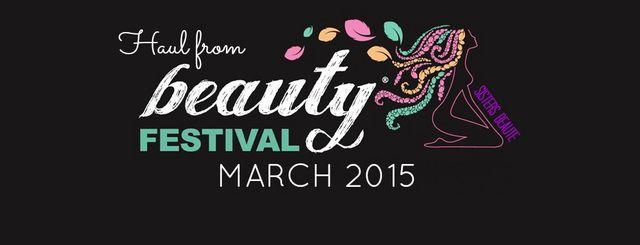 8b27fa1298 Haul from Beauty Festival