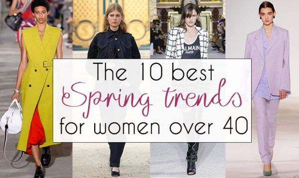 2ee47951026c5 The 10 best Spring trends for women over 40 – From runway to your ...