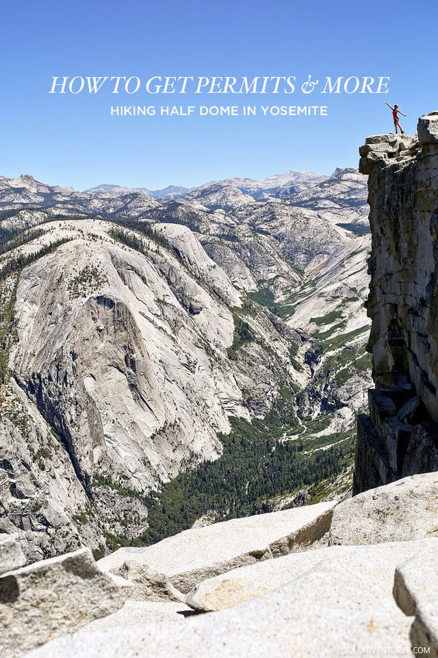 How to Get Half Dome Permits + Tips for Your Hike  e83a5724a17f