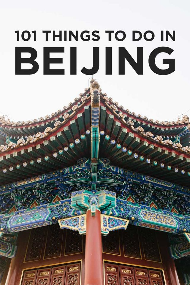 Ultimate Beijing Bucket List (101 Things to Do in Beijing China ... 951dc0a40