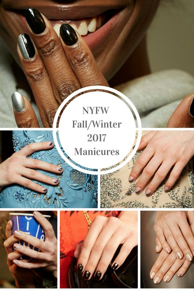NYFW Fall Winter 2017 Manicures +$25 Amazon Gift Card Giveaway ...