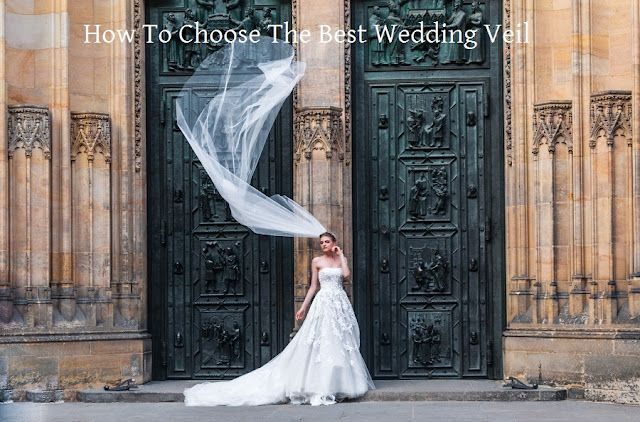 20320271f52d How To Choose The Best Wedding Veil