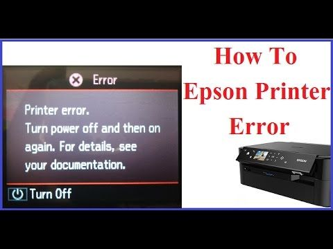 """Troubleshooting Steps for Epson Printer """"Turn Power Off & then ON"""
