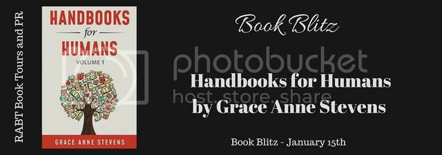 Handbooks for Humans, Volume 1: Learn to Manage Your Attitudes in